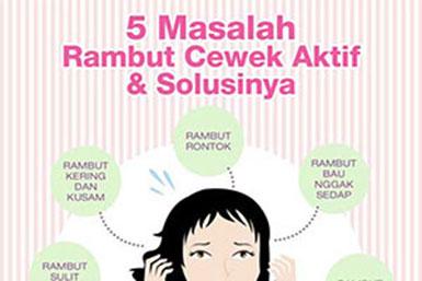 5 Masalah Rambut Cewek Aktif & Solusinya
