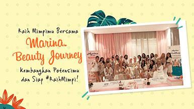 Kembangkan Potensimu dan siap #RaihMimpi bersama Marina Beauty Journey!